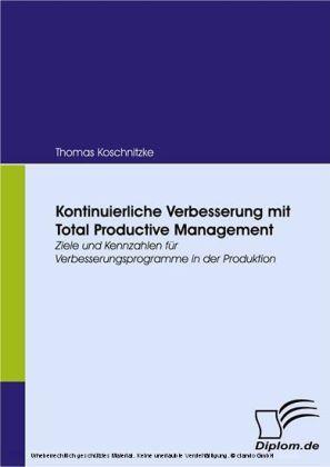Kontinuierliche Verbesserung mit Total Productive Management.