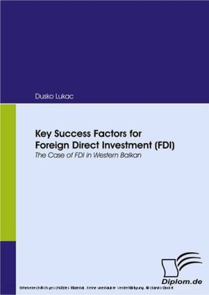 Key Success Factors for Foreign Direct Investment (FDI). The Case of FDI in Western Balkan