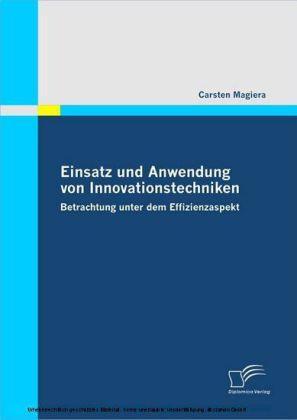 Einsatz und Anwendung von Innovationstechniken