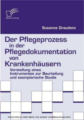 Der Pflegeprozess in der Pflegedokumentation von Krankenhäusern