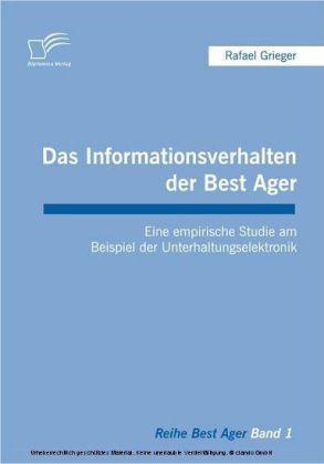 Das Informationsverhalten der Best Ager