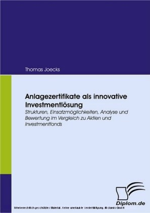 Anlagezertifikate als innovative Investmentlösung