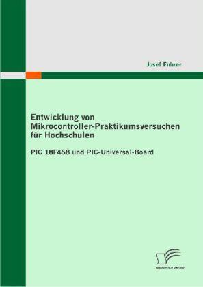 Entwicklung von Mikrocontroller-Praktikumsversuchen für Hochschulen