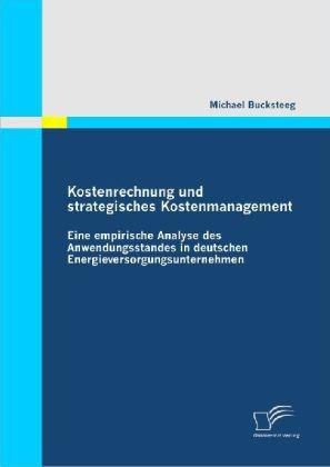 Kostenrechnung und strategisches Kostenmanagement