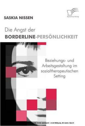 Die Angst der Borderline-Persönlichkeit