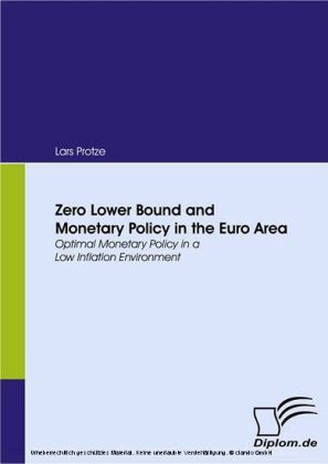 Zero Lower Bound and Monetary Policy in the Euro Area. Optimal Monetary Policy in a Low Inflation Environment