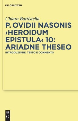P. Ovidii Nasonis 'Heroidum Epistula' 10: Ariadne Theseo