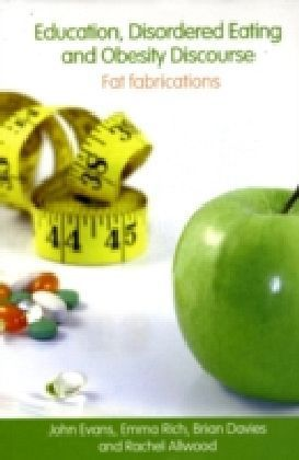 Education, Disordered Eating and Obesity Discourse