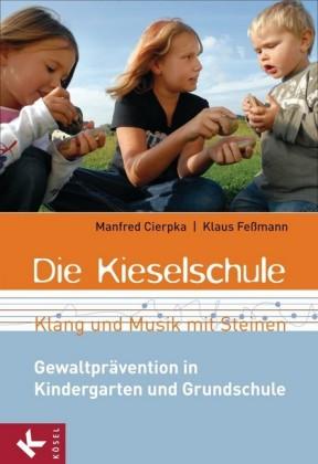 Die Kieselschule - Klang und Musik mit Steinen