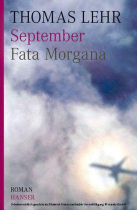September. Fata Morgana