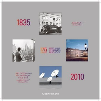 175 Jahre Bertelsmann - Eine Zukunftsgeschichte