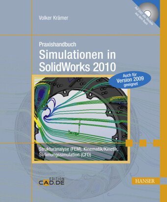 Praxishandbuch Simulationen in SolidWorks 2010
