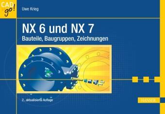 NX 6 und NX 7. CAD to go!