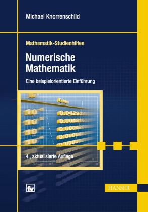 Numerische Mathematik. (Mathematik-Studienhilfen)