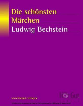 Die schönsten Märchen von Ludwig Bechstein