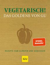 Vegetarisch! Das Goldene von GU Cover