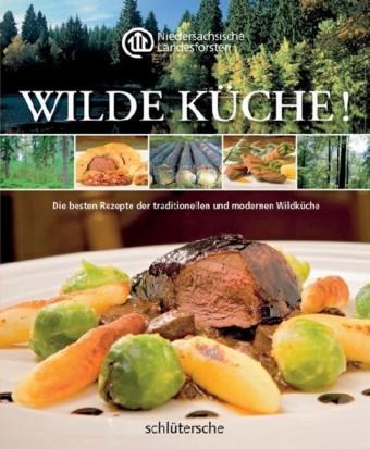 Wilde Küche!