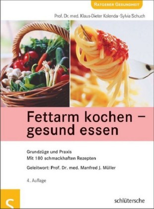 Fettarm kochen - gesund essen
