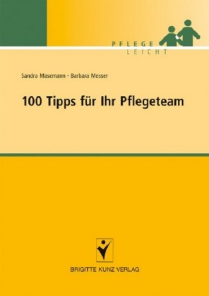100 Tipps für Ihr Pflegeteam