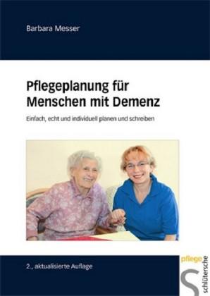 Pflegeplanung für Menschen mit Demenz