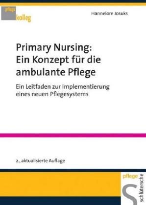 Primary Nursing: Ein Konzept für die ambulante Pflege