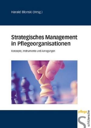 Strategisches Management in Pflegeorganisationen