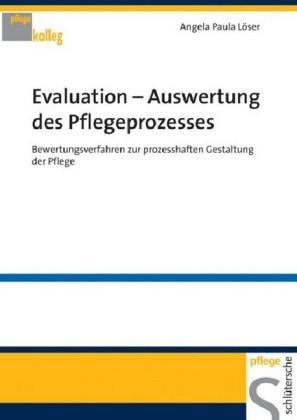 Evaluation - Auswertung des Pflegeprozesses