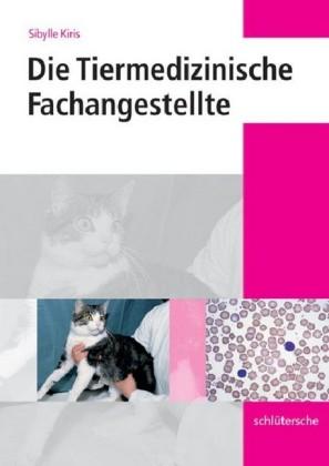 Die Tiermedizinische Fachangestellte