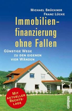 Immobilienfinanzierung ohne Fallen