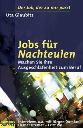Jobs für Nachteulen