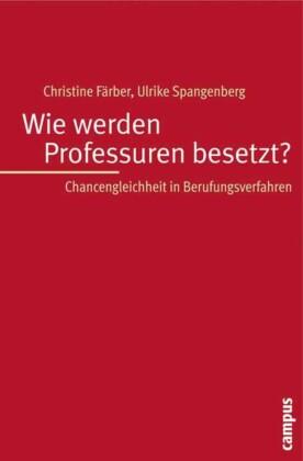 Wie werden Professuren besetzt?