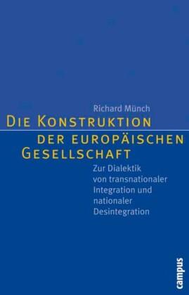 Die Konstruktion der europäischen Gesellschaft