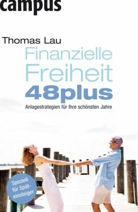 Finanzielle Freiheit 48plus