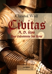 Civitas A.D. 1200, Das Geheimnis der Rose