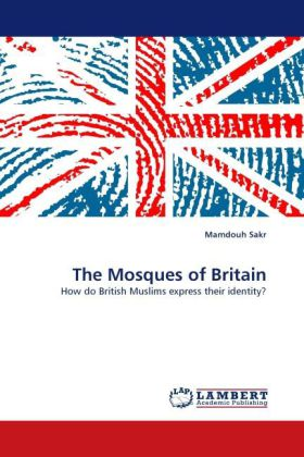 The Mosques of Britain