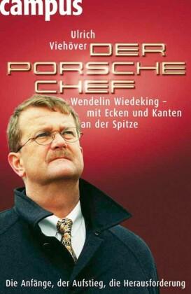 Der Porsche-Chef