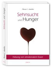 Sehnsucht und Hunger