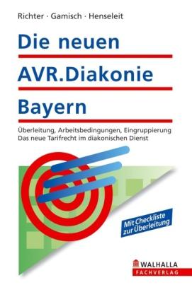 Die neuen AVR.Diakonie Bayern