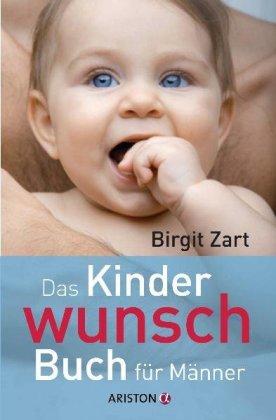 Das Kinderwunsch-Buch für Männer