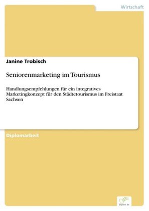 Seniorenmarketing im Tourismus