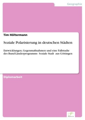 Soziale Polarisierung in deutschen Städten