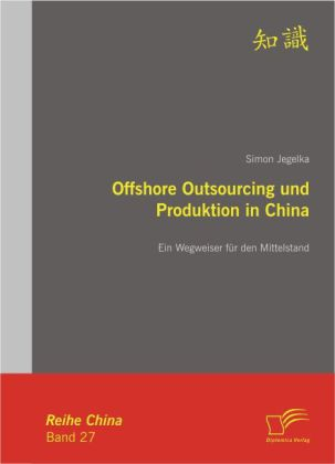 Offshore Outsourcing und Produktion in China