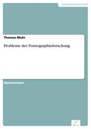 Probleme der Pornographieforschung