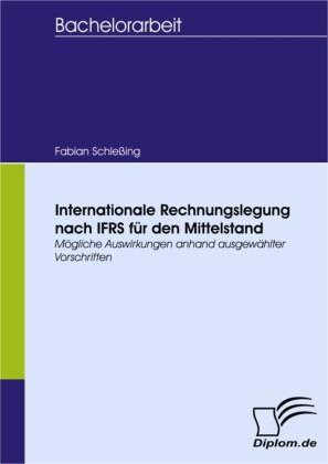 Internationale Rechnungslegung nach IFRS für den Mittelstand
