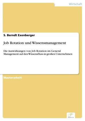 Job Rotation und Wissensmanagement