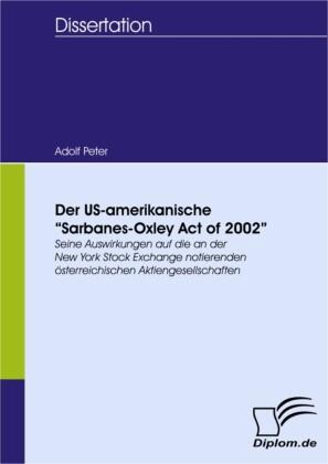 "Der US-amerikanische ""Sarbanes-Oxley Act of 2002"""