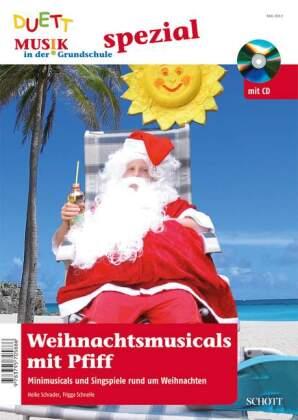 Weihnachtsmusicals mit Pfiff, m. Audio-CD