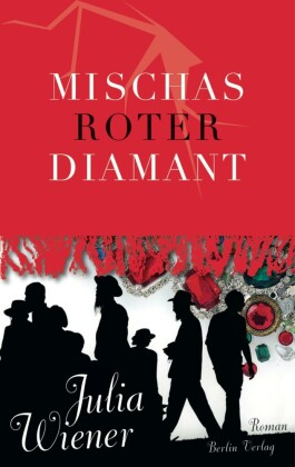 Mischas roter Diamant
