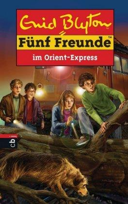 Fünf Freunde im Orient-Express