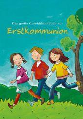 Das große Geschichtenbuch zur Erstkommunion Cover